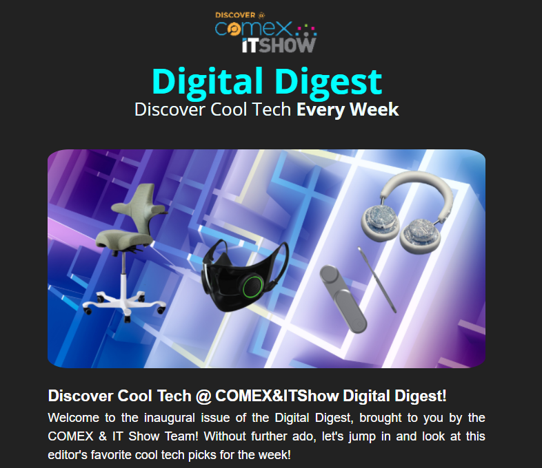 Inaugural issue of the Discover@COMEXITShow Digital Digest
